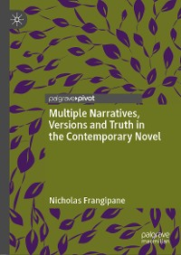 Cover Multiple Narratives, Versions and Truth in the Contemporary Novel