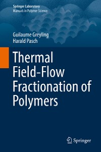 Cover Thermal Field-Flow Fractionation of Polymers