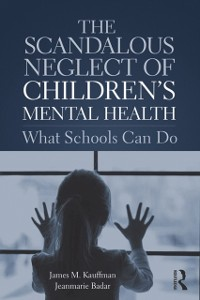 Cover Scandalous Neglect of Children's Mental Health
