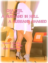 Cover Chattel (Illustrated) - A Husband In Hell - A Husband Shamed