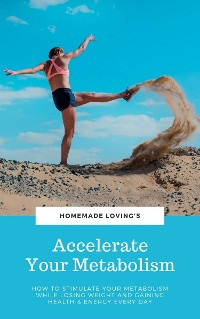 Cover Accelerate Your Metabolism
