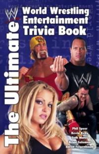 Cover Ultimate World Wrestling Entertainment Trivia Book