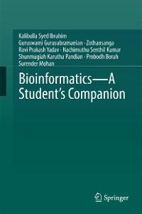 Cover Bioinformatics - A Student's Companion