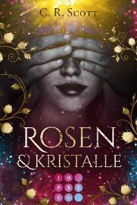 Cover Rosen und Kristalle
