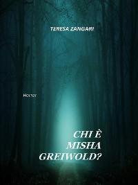 Cover Chi è Misha Greiwold