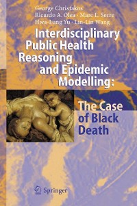 Cover Interdisciplinary Public Health Reasoning and Epidemic Modelling: The Case of Black Death