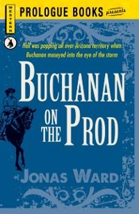 Cover Buchanan on the Prod