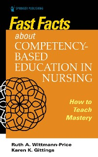 Cover Fast Facts about Competency-Based Education in Nursing