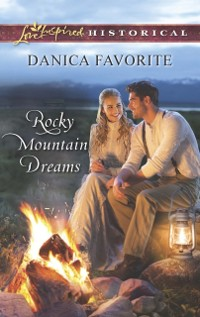 Cover Rocky Mountain Dreams (Mills & Boon Love Inspired Historical)