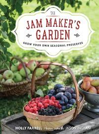 Cover The Jam Maker's Garden