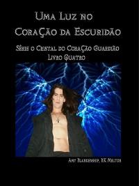 Cover Uma Luz No Coração Da Escuridão