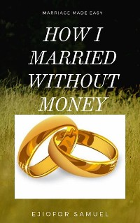 Cover How I Married Without Money