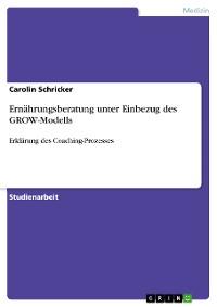 Cover Ernährungsberatung unter Einbezug des GROW-Modells