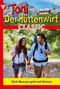 Cover Toni der Hüttenwirt Classic 58 – Heimatroman
