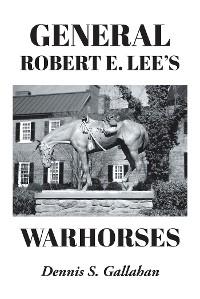 Cover General Robert E. Lee's Warhorses