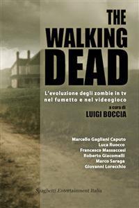 Cover The walking dead l'evoluzione degli zombie in tv nel fumetto e nel videogioco