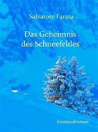 Cover Das Geheimnis des Schneefeldes