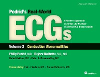 Cover Podrid's Real-World ECGs: Volume 3, Conduction Abnormalities