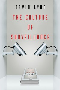 Cover The Culture of Surveillance