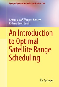Cover An Introduction to Optimal Satellite Range Scheduling