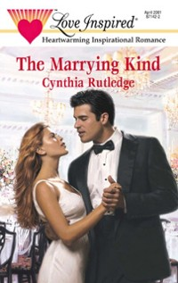 Cover Marrying Kind (Mills & Boon Love Inspired)
