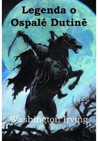 Cover Legenda o Ospalé Dutině