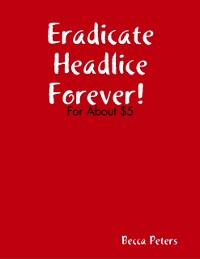 Cover Exterminate Headlice Forever!