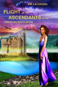 Cover Flight of the Ascendants in the American Revolution