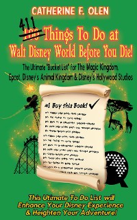 Cover One Hundred Things to do at Walt Disney World Before you Die