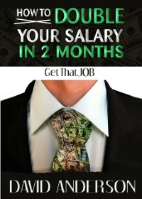 Cover How to Double Your Salary in Two Months!