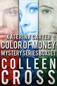 Cover Katerina Carter Color of Money Mystery Boxed Set: Books 1-3