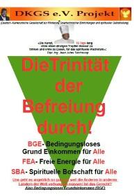Cover Die Trinität der Befreiung durch Bedingungsloses Grundeinkommen (BGE)