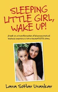 Cover Sleeping Little Girl, Wake Up!