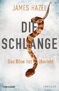 Cover Die Schlange - Das Böse hat überlebt