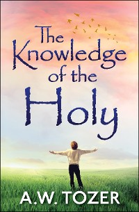Cover The Knowledge of the Holy