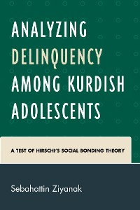 Cover Analyzing Delinquency among Kurdish Adolescents