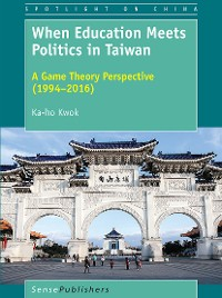Cover When Education Meets Politics in Taiwan