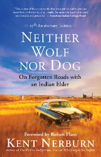 Cover Neither Wolf nor Dog 25th Anniversary Edition