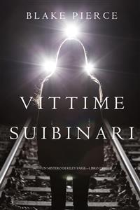 Cover Morte Sui Binari (Un Mistero di Riley Paige—Libro 12)
