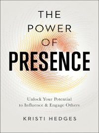 Cover The Power of Presence