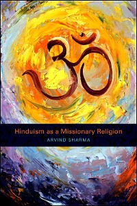 Cover Hinduism as a Missionary Religion