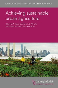 Cover Achieving sustainable urban agriculture