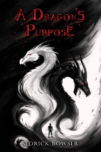 Cover A Dragon's Purpose