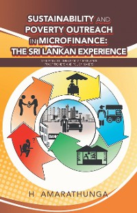 Cover Sustainability and Poverty Outreach in Microfinance: the Sri Lankan Experience