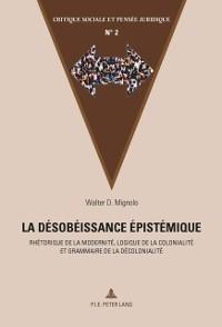 Cover La desobeissance epistemique