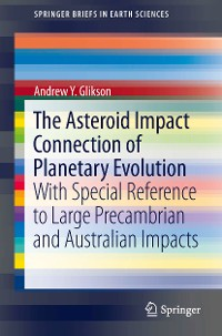 Cover The Asteroid Impact Connection of Planetary Evolution