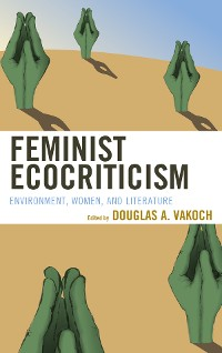 Cover Feminist Ecocriticism