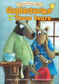 Cover Goldiclucks and the Three Bears
