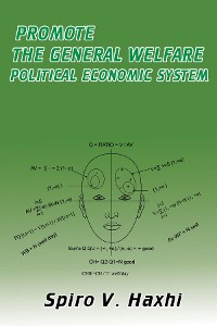 Cover PROMOTE THE GENERAL WELFARE POLITICAL ECONOMIC SYSTEM
