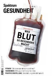 Cover Spektrum Gesundheit 6/21 - Was Blut so besonders macht